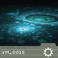 Lost Links - Max Corbacho - Ambient Music