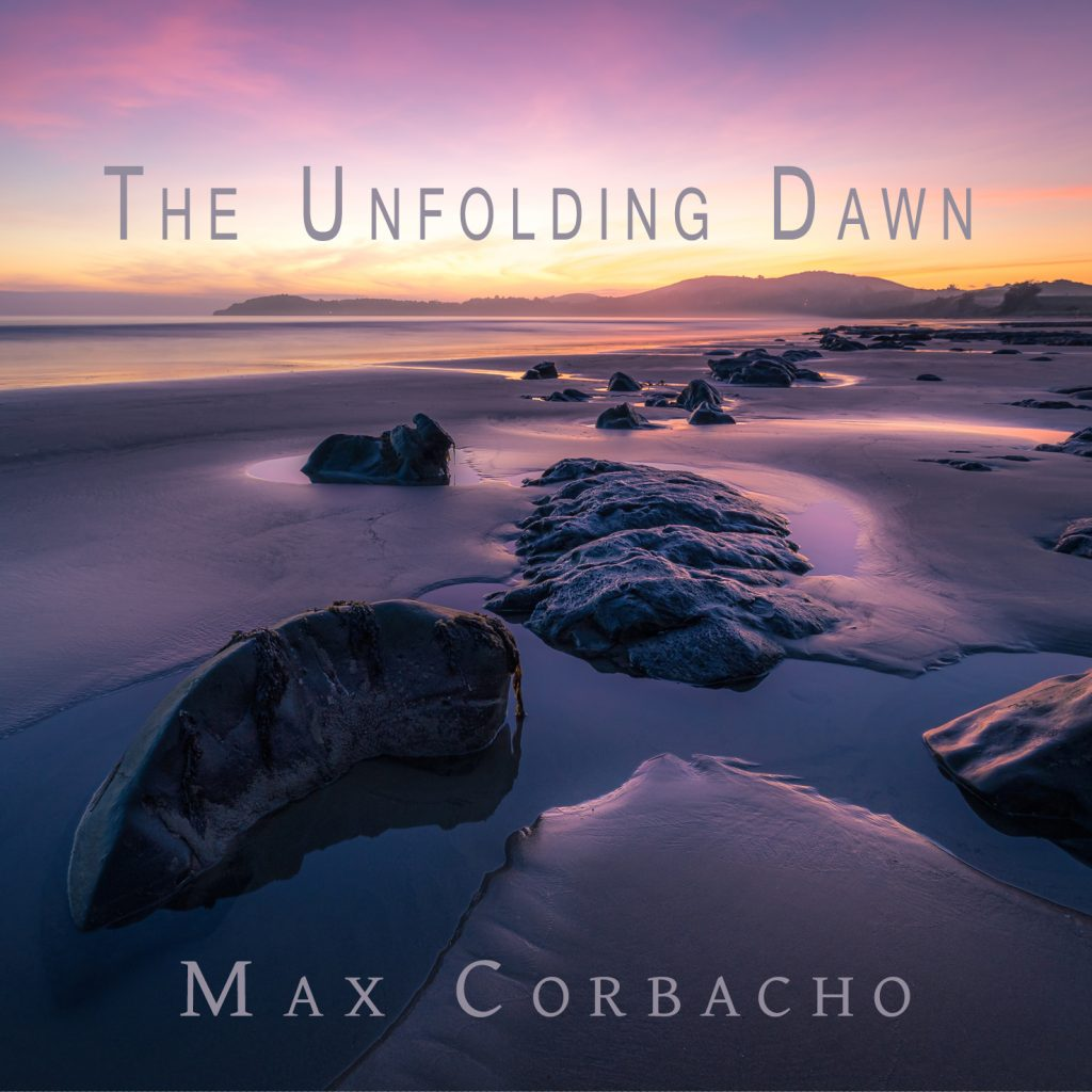 The Unfolding Dawn - Max Corbacho